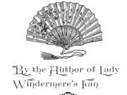 Windermere's Fan Is Fun, If a Little Clunky