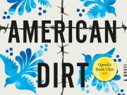 American Dirt cover, featuring barbed wire and Mexican style bird art