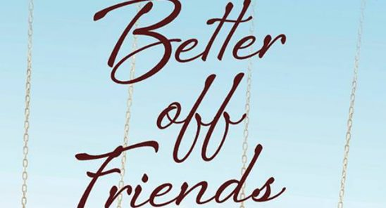 A cover of Elizabeth Eulberg's Better Off Friends, with the title printed in blue in front of a sky and above the chains of a swing set.